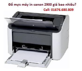 Đổ mực máy in canon 2900 giá bao nhiêu?