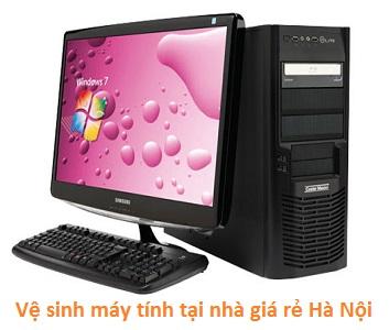 Vệ sinh máy tính tại nhà giá rẻ Hà Nội