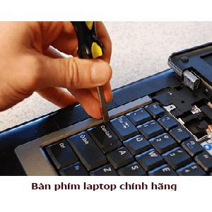 Thay bàn phím laptop chính hãng tại Hà Nội